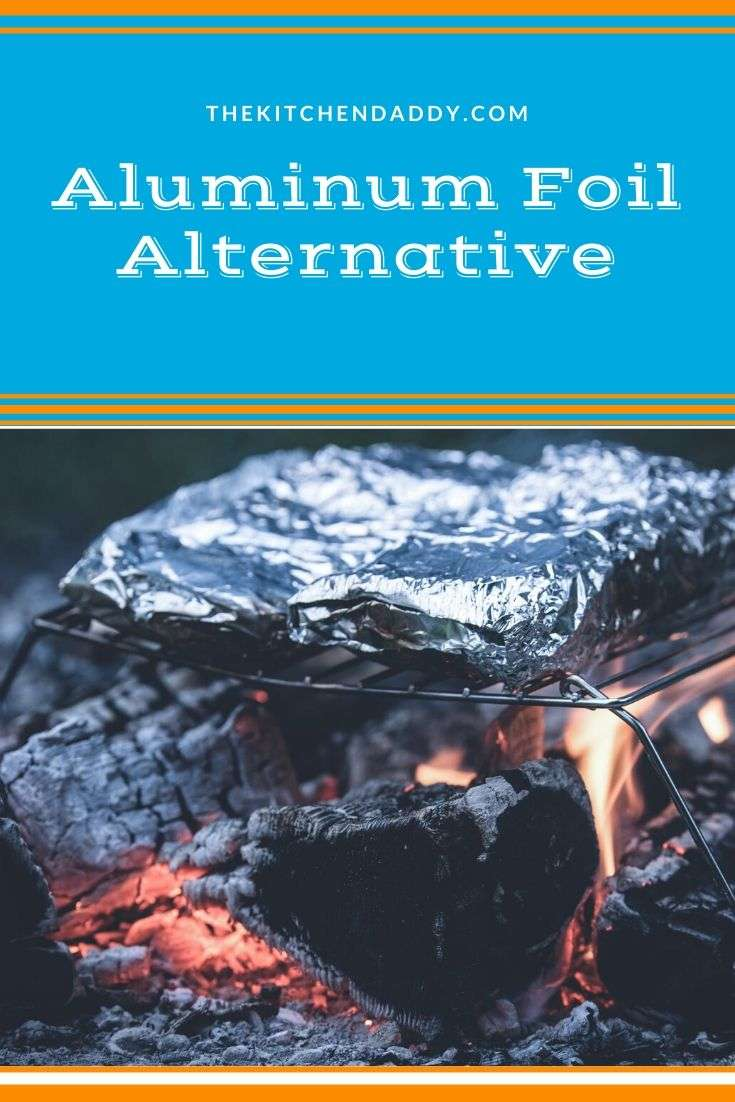 Aluminum Foil Alternative