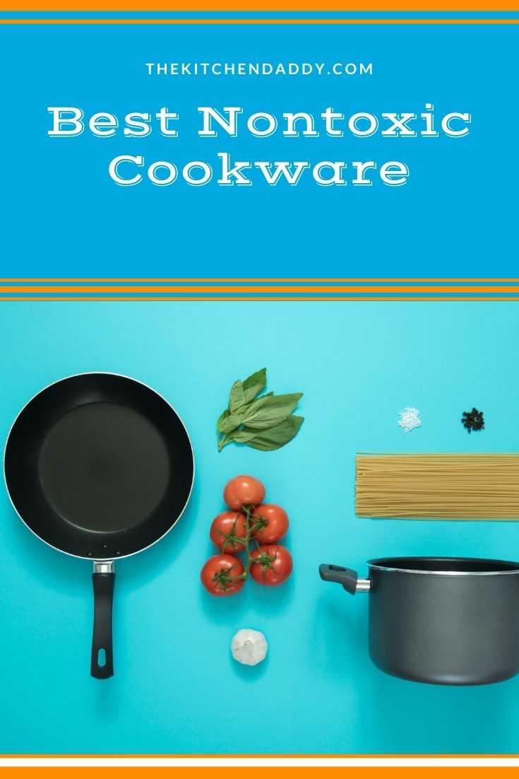 Best Nontoxic Cookware