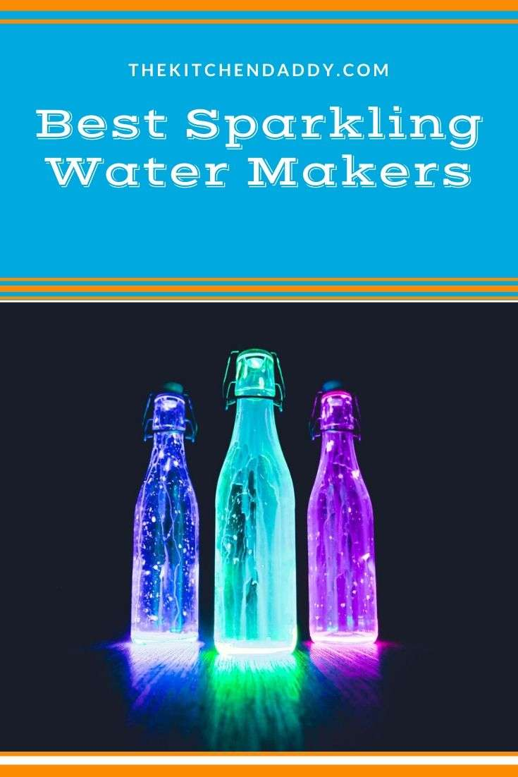 Best Sparkling Water Makers