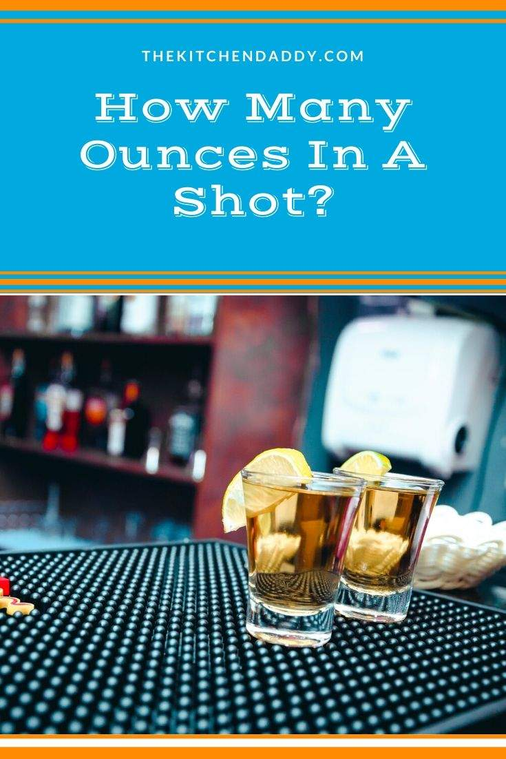 How Many Ounces In A Shot