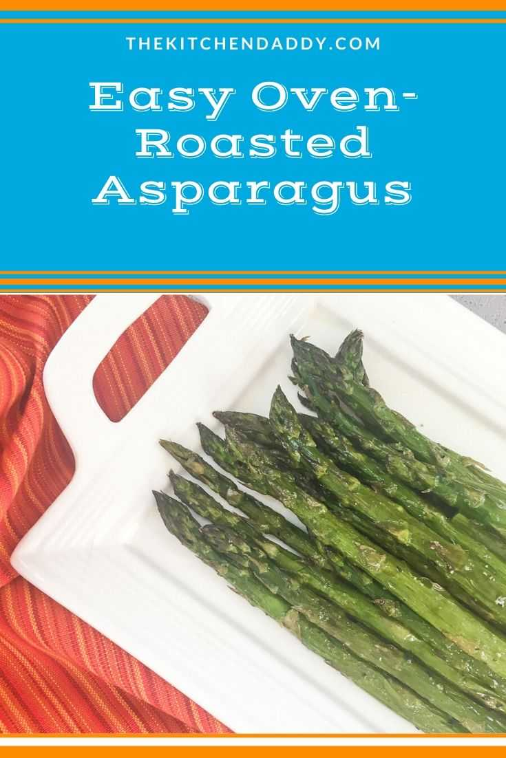Easy Oven-Roasted Asparagus