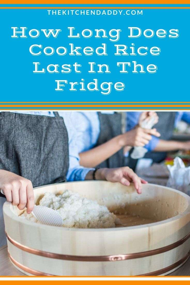 How Long Does Cooked Rice Last In The Fridge