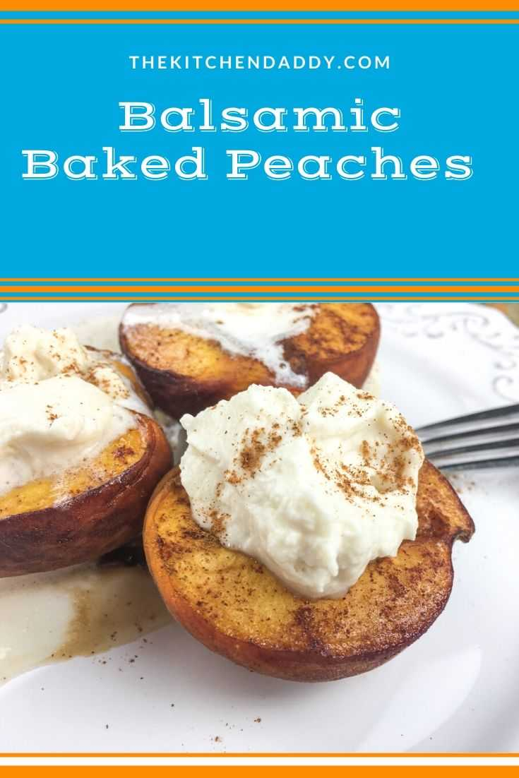 Balsamic Baked Peaches