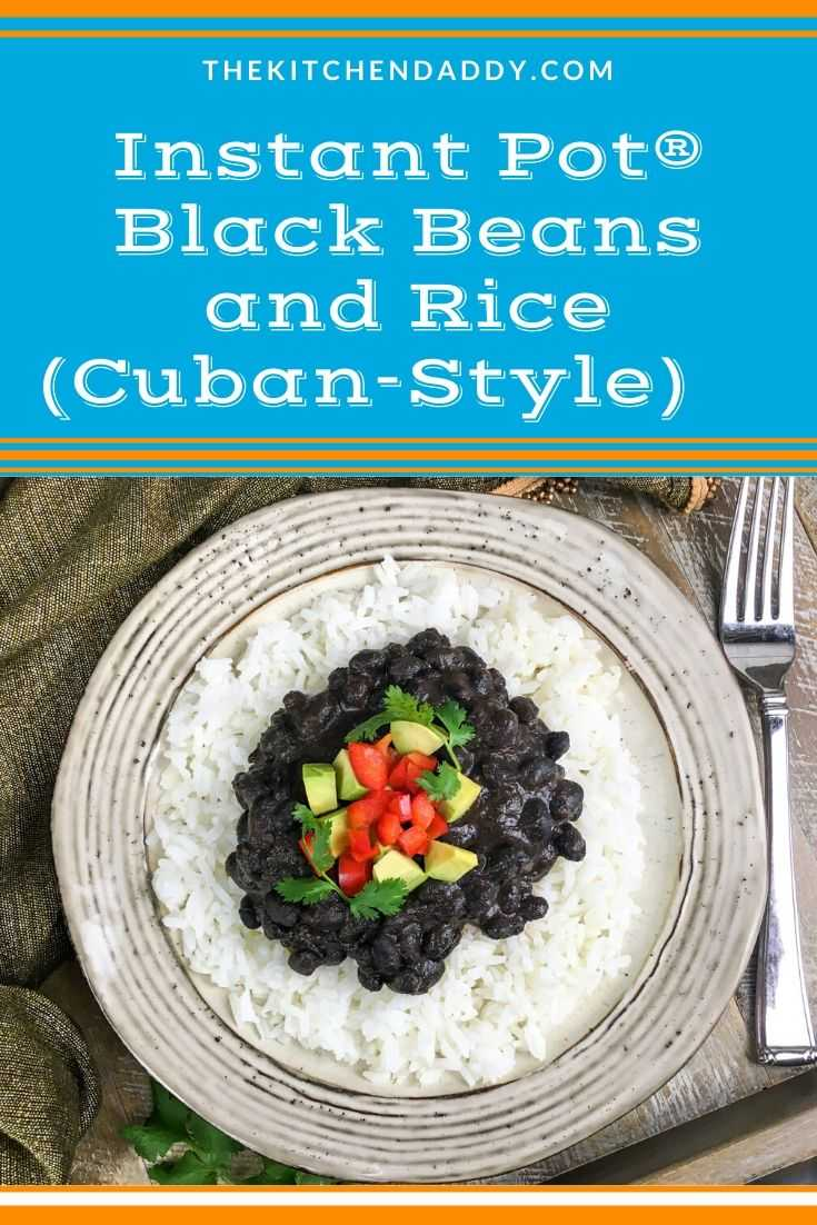 Instant Pot® Black Beans and Rice (Cuban-Style)