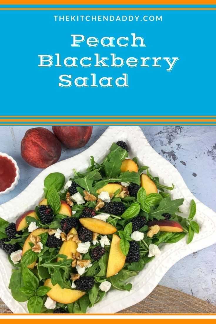Peach Blackberry Salad with Blackberry-Basil Vinaigrette
