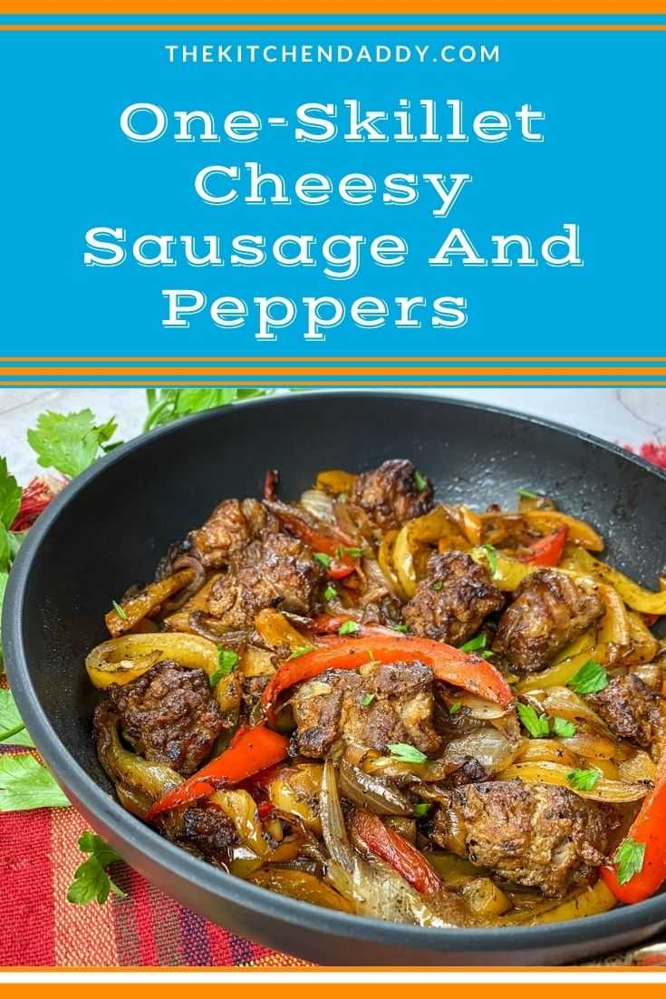 One-Skillet Cheesy Sausage And Peppers Recipe