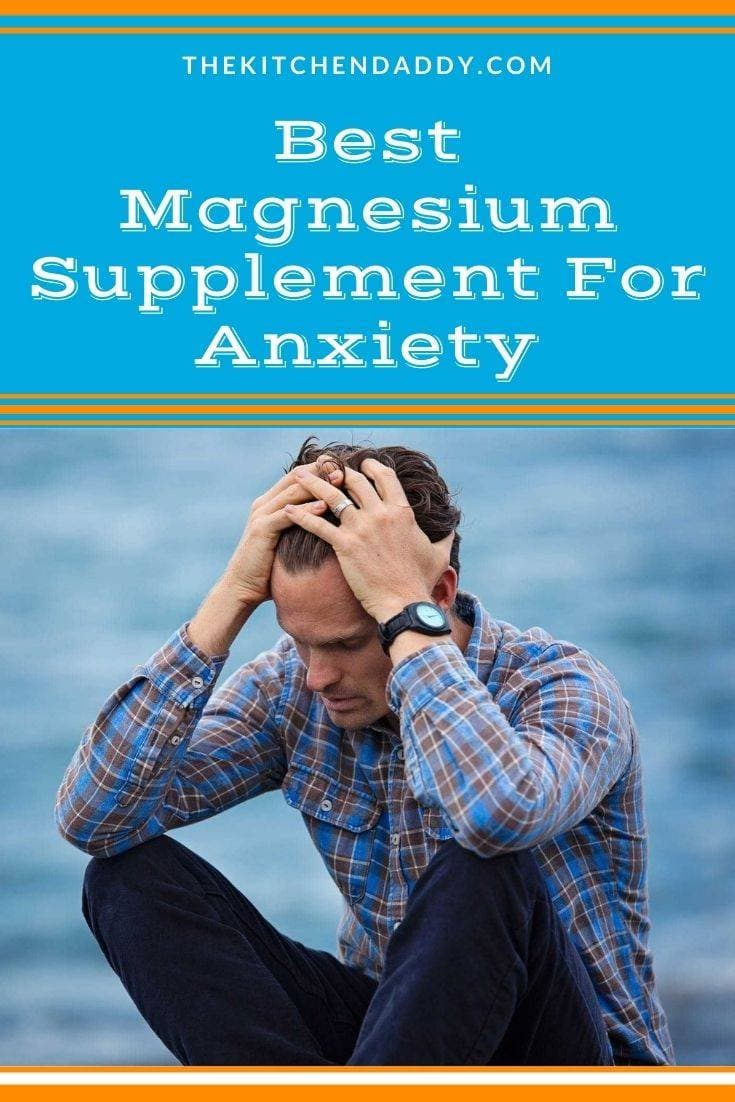 Best Magnesium Supplement For Anxiety
