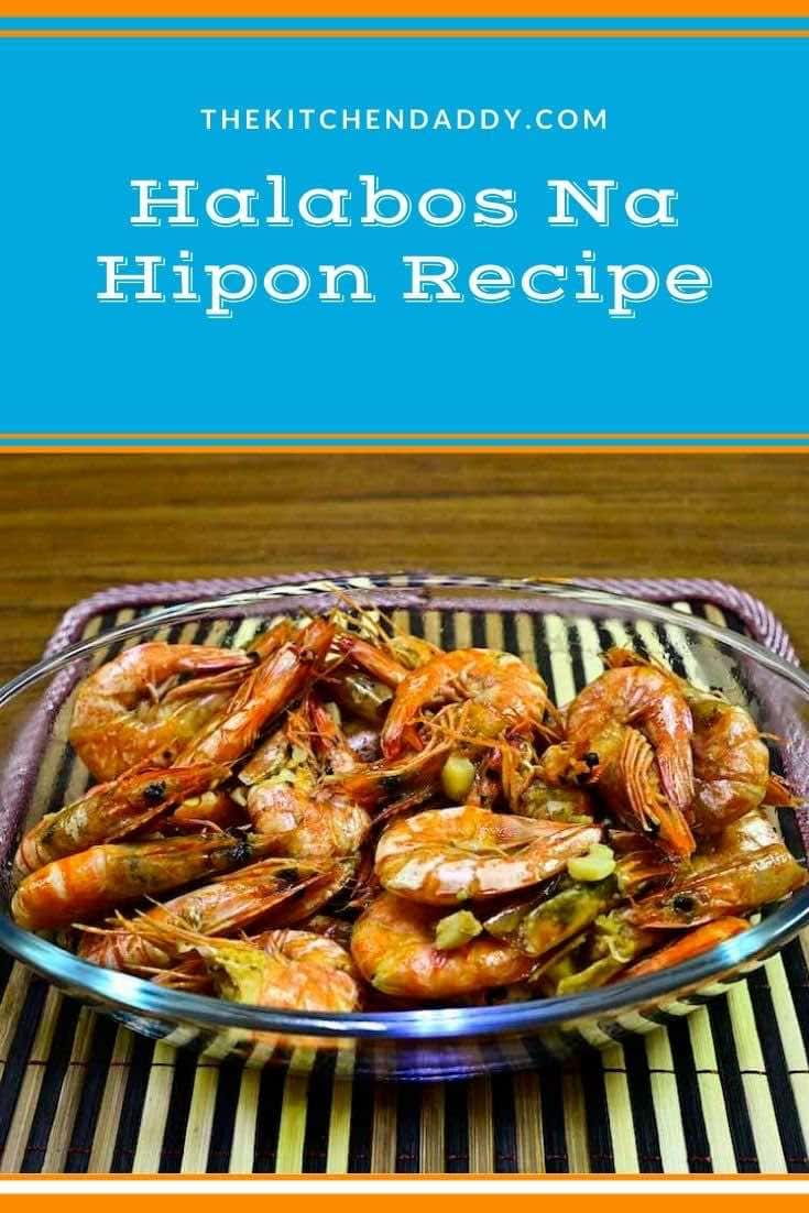 Halabos Na Hipon Recipe