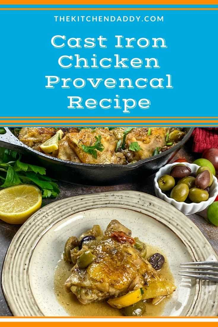 Cast Iron Chicken Provencal Recipe